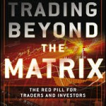 Trading Beyond the Matrix Book Review